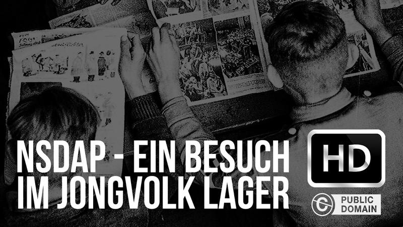 NSDAP Film Ein Besuch Im Jungvolk Lager 1935 Full Movie HD 1080p