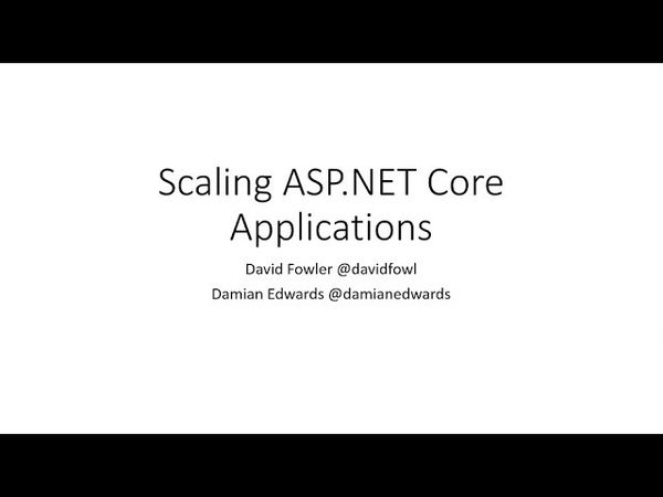 Why your ASP.NET Core application wont scale - Damian Edwards, David Fowler