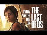 THE LAST OF US Every Easter Egg and Secret