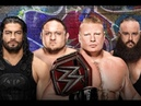 WWE Raw Roman Reigns vs. Brock Lesnar vs. Braun Strowman vs. Samoa Joe