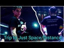 Trip to Just Space/Distance