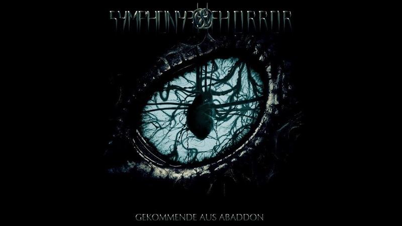 SYMPHONY OF HORROR - Gekommende Aus Abaddon [OFFICIAL FULL ALBUM 2019]