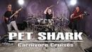 Soultone Cymbals Pet Shark Carnivore Cruises