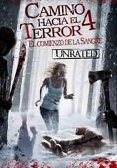 Camino Hacia El Terror 4 (Wrong Turn 4: Bloody Beginnings) HD (2011) - Latino