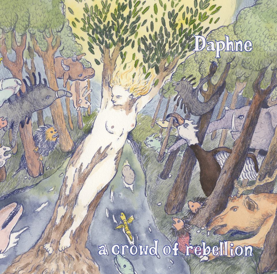 A Crowd Of Rebellion - Daphne [EP] (2015)
