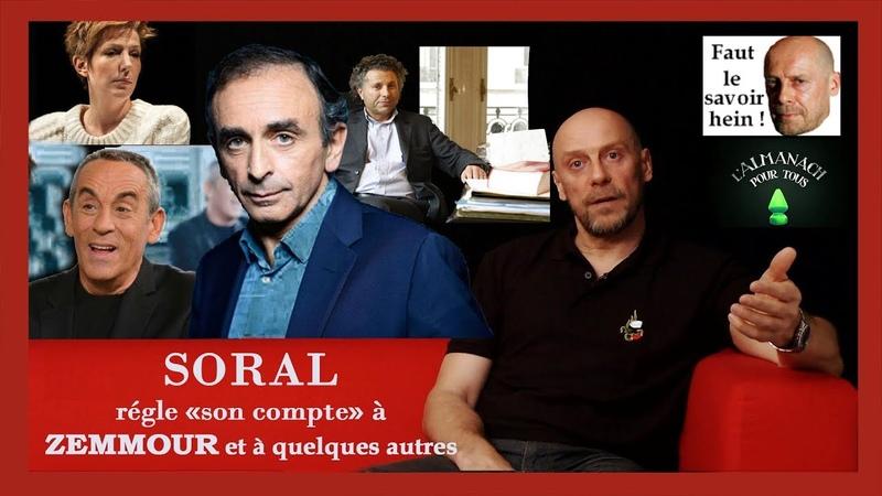 A.SORAL règle son compte à E.ZEMMOUR et quelques autres (Hd 720) Remix