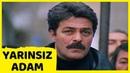 Yarınsız Adam Kadir İnanır Perihan Savaş Türk Filmi Full HD
