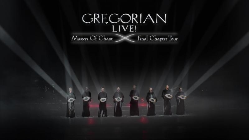 Gregorian - Titel Menu Live! Masters of Chant: Final Chapter Tour [2016]