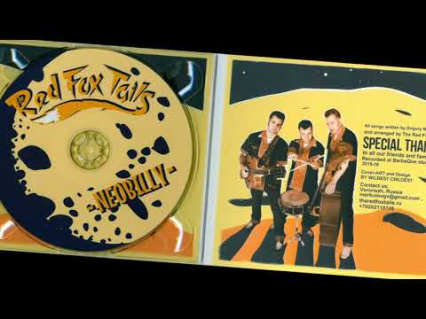 """180421 The Red Fox Tails"""" rockabilly The Neobilly"""" album release date Full version"""