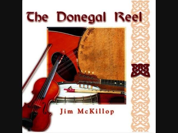 The Donegal Reel - Jim McKillop | Full Album | Irish traditional l Music