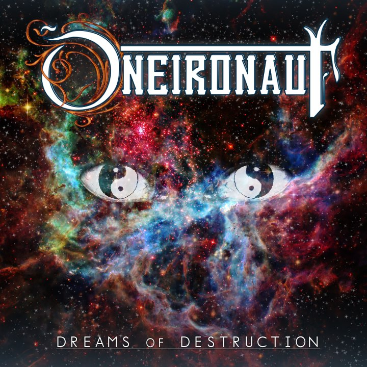 Oneironaut - Dreams of Destruction (2012)