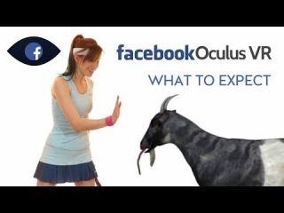 Oculus VR - 3D Food and Virtual Goats?