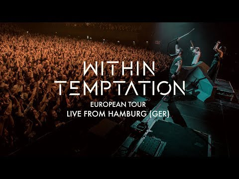 Within Temptation live from Hamburg | The RESIST Tour 2018