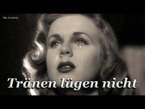 Tränen lügen nicht ✠ [German Schlager song][ english translation]