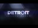Detroit Become Human™ DEMO