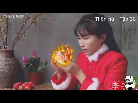 Thôn Nữ Hotgirl - Tập 30 Bí Kíp Tôm Chao Dầu Nóng | Lý Tử Thất