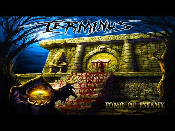 TERMINUS (USA) - Tomb Of Infamy [Full-length Album](Compilation 1994-1996)