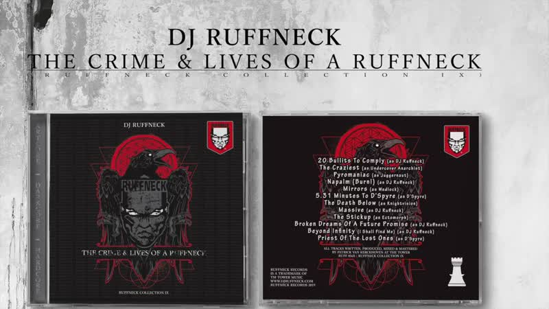 """Ruffneck - """"The Crime Lives of a Ruffneck (25 years of Ruffneck) [RUFF 056X]"""