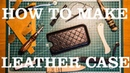 How to make leather case for smartphone - perfect fit!
