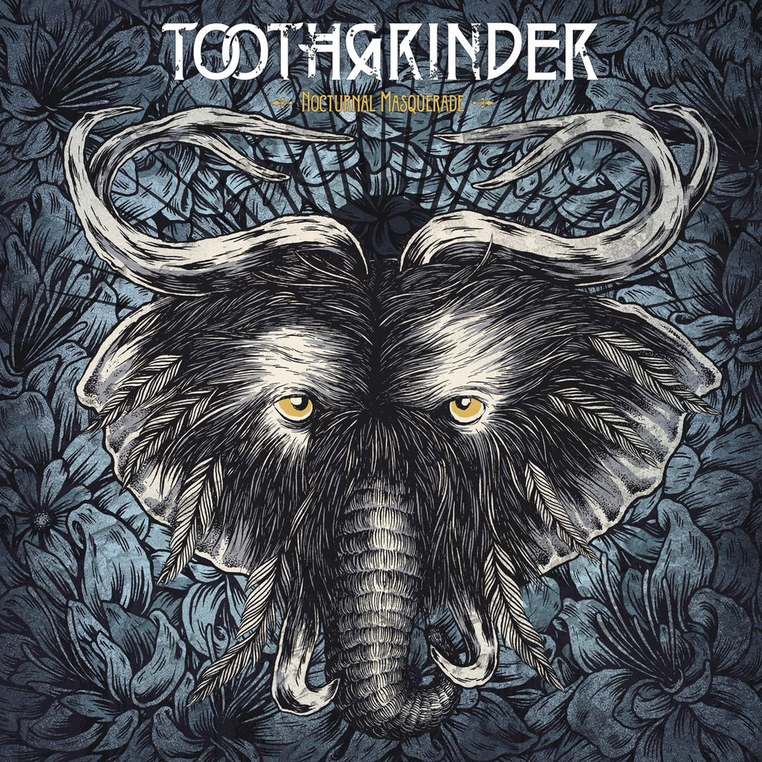 Toothgrinder - Nocturnal Masquerade (New Songs) (2015)