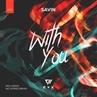 Savin With You No Hopes Radio Edit