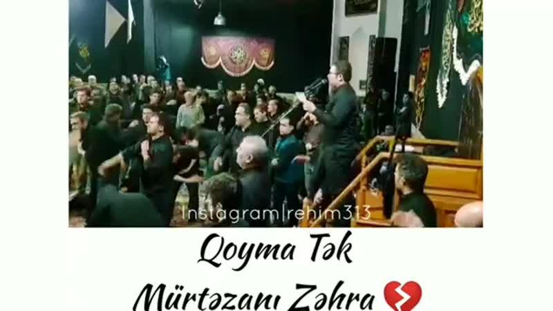 • R Ə H İ M 3 1 3 . TV • on Instagram_ _Qoyma Tək _0(MP4).mp4