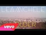 Lea Michele - Louder Diaries Episode 2