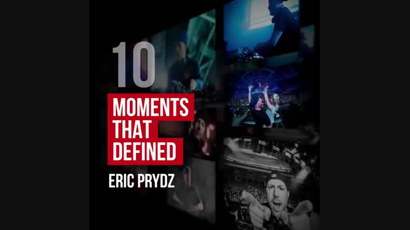 10 moments that have defined Eric Prydz   DJ Mag