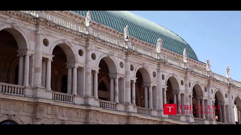 Patrimoni dellUNESCO - VICENZA E LE VILLE DEL PALLADIO NEL VENETO