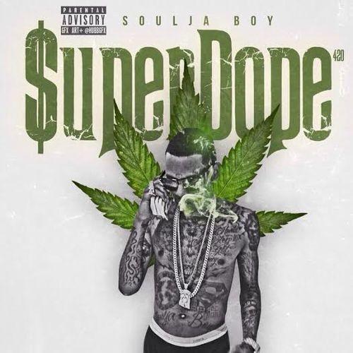 Soulja Boy - Super Dope (2014)