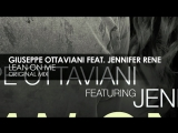 Giuseppe Ottaviani featuring Jennifer Rene - Lean On Me