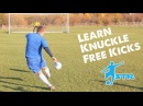 Learn Knuckle Free Kick, CR7 Ronaldo and Gareth Bale - How to knuckle ball tutorial