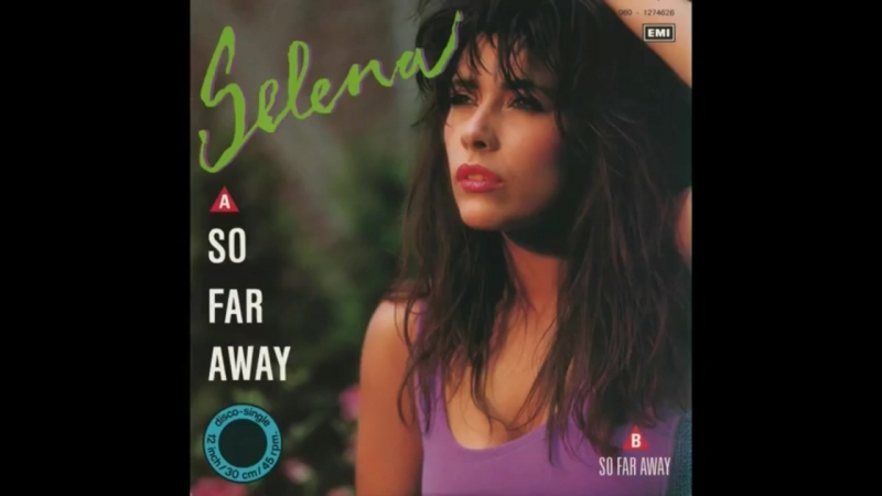 Selena - So Far Away (Swiftness 01.25 Version Edit.) (12Inch. Version) By EMI Records INC. LTD.