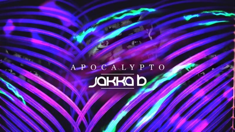 Jakka-B - Apocalypto (Hard Psy)