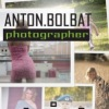 Anton Bolbat - Photographer