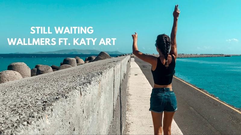 Wallmers feat. Katy Art - Still waiting