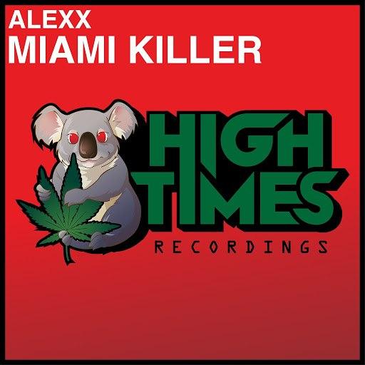 AleXx альбом Miami Killer