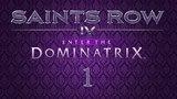 Saints Row IV Enter the Dominatrix - 01. Save the Planet (Спасти планету)
