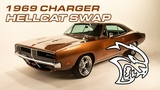 1969 Charger Hellcat Swap by Bumbera's Performance