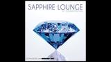 Sapphire Lounge - Chillout Music Mix