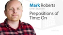 Prepositions of Time On