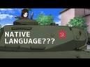 If Girls und Panzer talk with their OWN LANGUAGES? (Girls und Panzer Der Film)