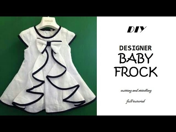 DIY Designer BABY FROCK cutting and Stitching full tutorial\\PNz World