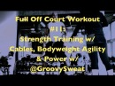 Full Off-Court Workout 11: Strength Training w/ Cables, Bodyweight Agility Power | @DreAllDay