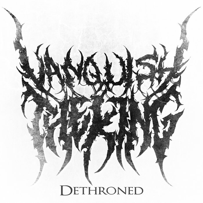 Vanquish The King - Dethroned (EP) (2015)