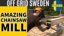 How To Mill Lumber With A Chainsaw 2019