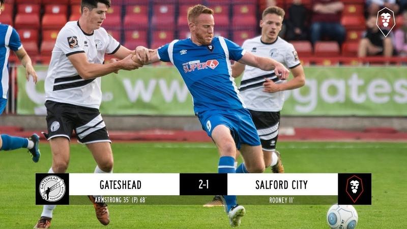Gateshead 2-1 Salford City - National League 08/08