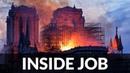 Notre Dame Paris Fire INSIDE JOB, Destroying Tartarian Art By Burning