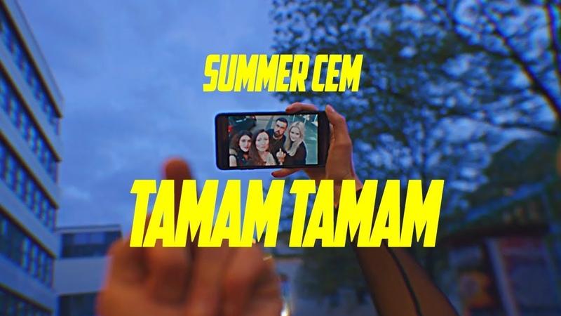 Summer Cem ` TAMAM TAMAM `prod. by Miksu