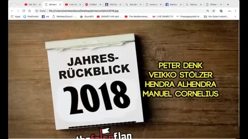 Der 2018 Jahresrückblick mit Peter Denk, Veikko Stölzer, Hendra und Manuel